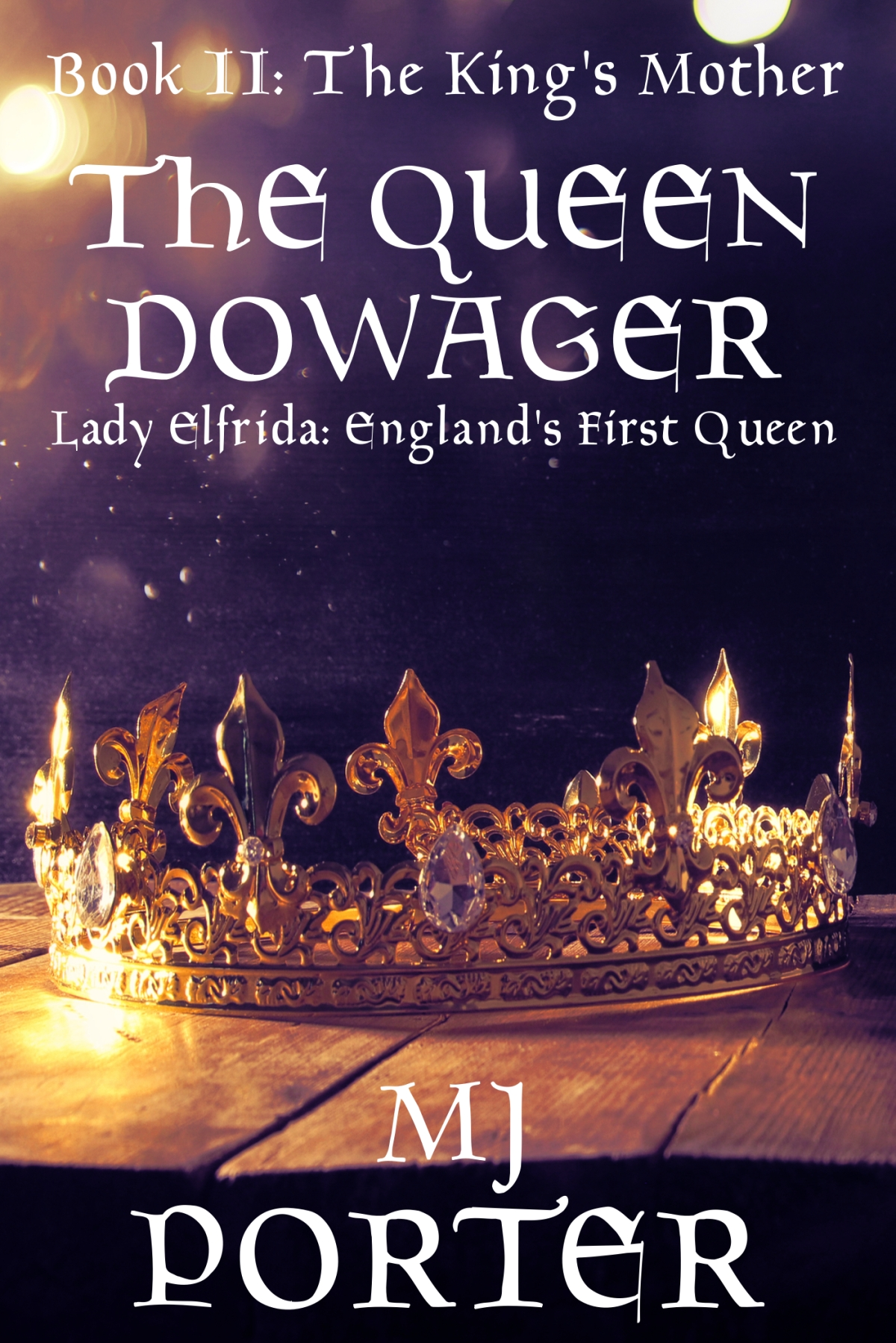 New Release Alert – The Queen Dowager by M J Porter (The King's Mother Book II)