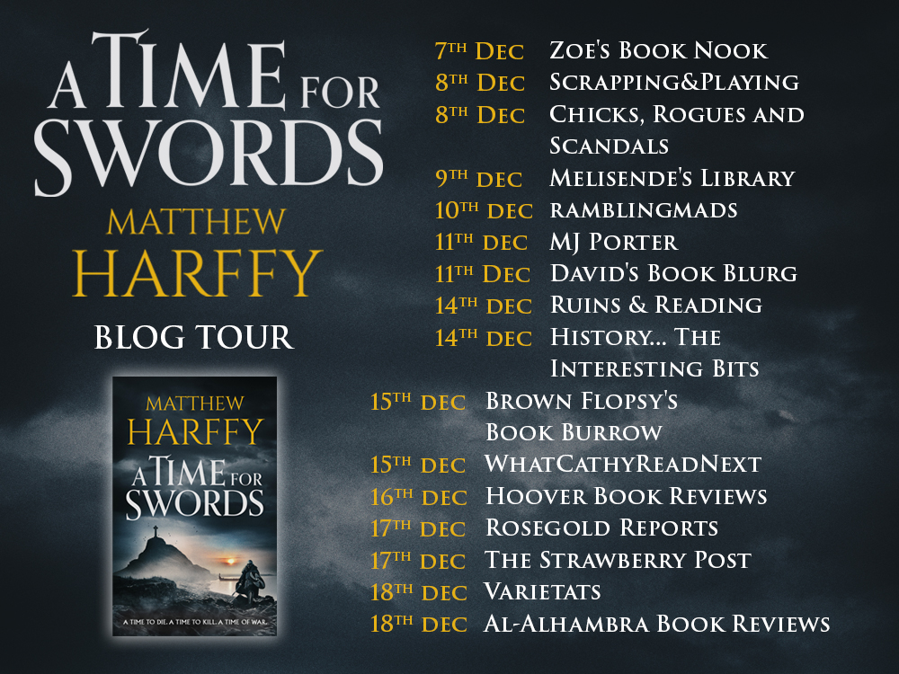 Welcome to the blog tour for Matthew Harffy's new release, A Time forSwords