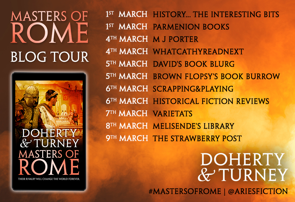 Welcome to today's stop on the blog tour for Masters of Rome by Simon Turney and Gordon Doherty