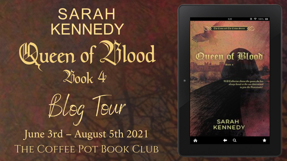 Welcome to today's stop on the Queen of Blood by Sarah Kennedy blogtour