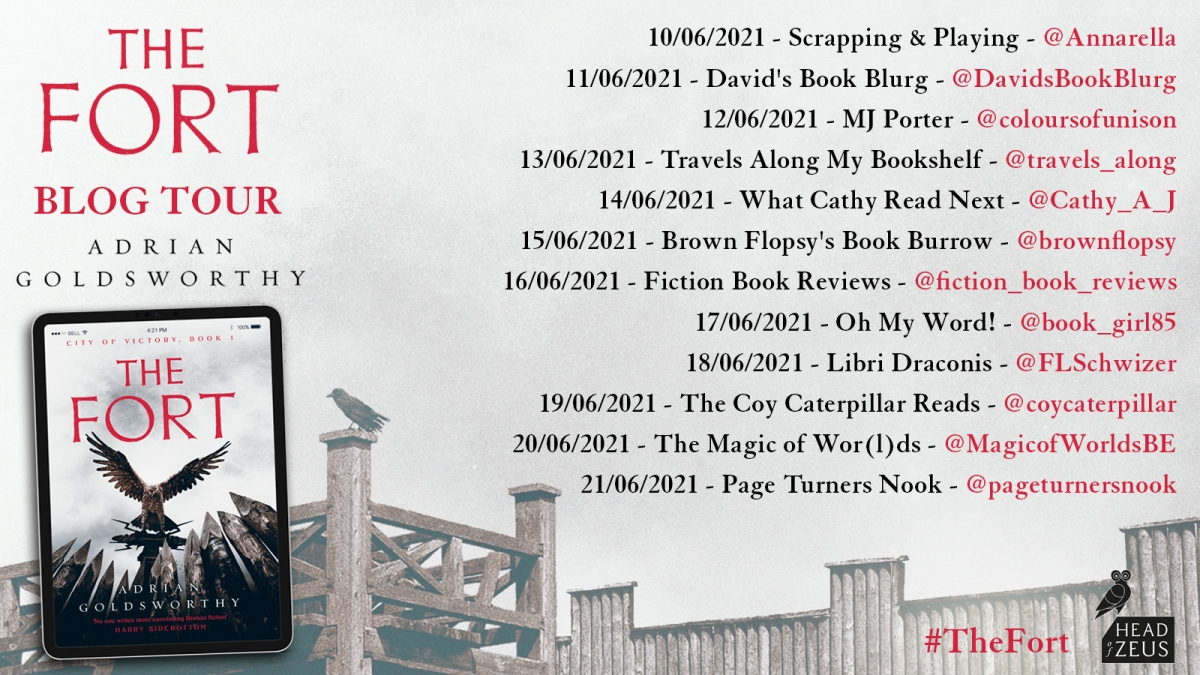 Today, I'm reviewing The Fort by Adrian Goldsworthy (Roman historical fiction) as part of its new release blogtour