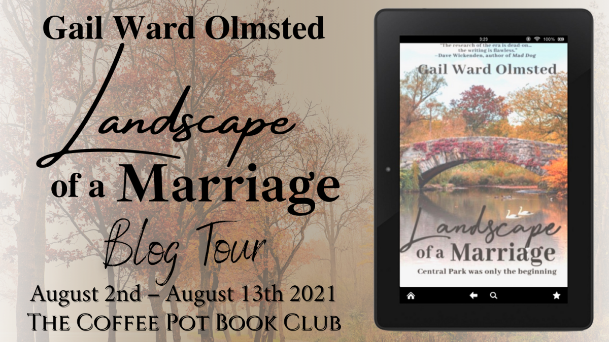 Welcome to today's stop on the blog tour for Landscape of a Marriage by Gail WardOlmsted